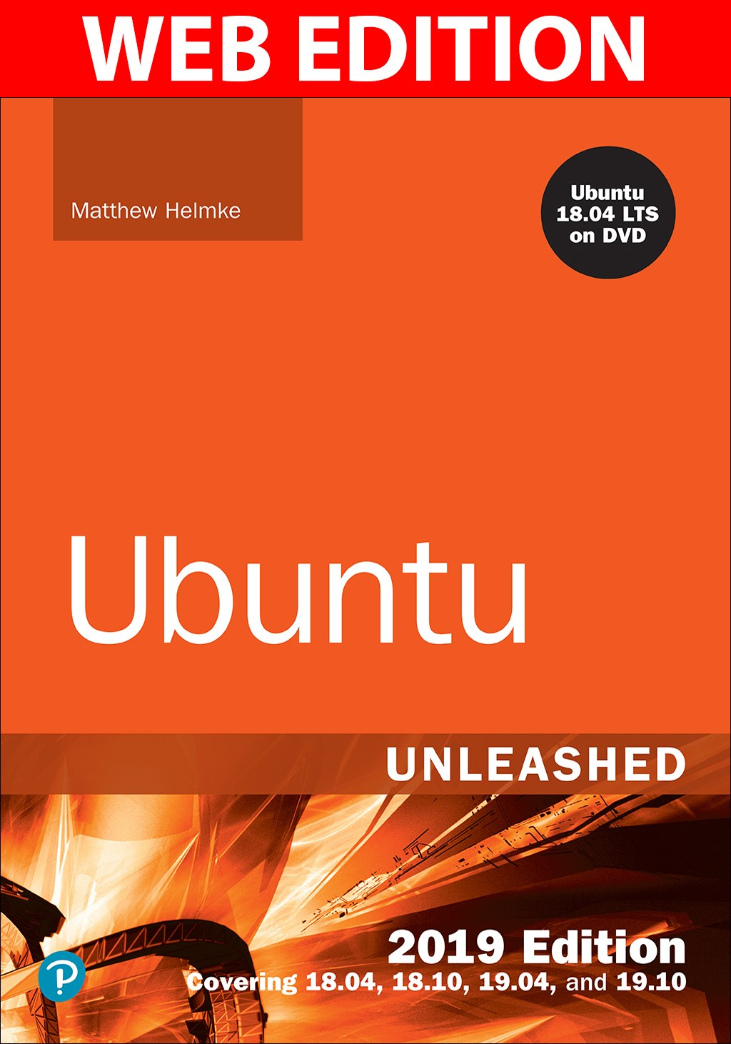 Ubuntu Unleashed 2017 Edition: Covering 16.10, 17.04, 17.10 (Web Edition with Content Update Program)