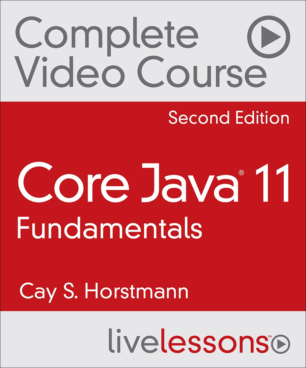 Core Java 9 Complete Video Course (Video Training), 2nd Edition