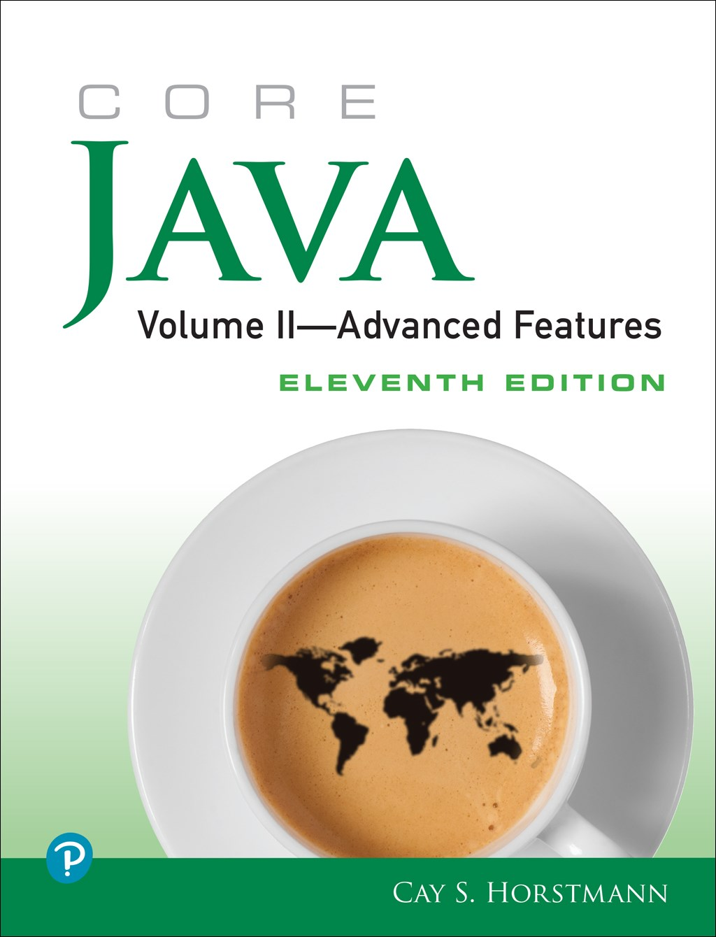 Core Java, Volume II--Advanced Features, 11th Edition