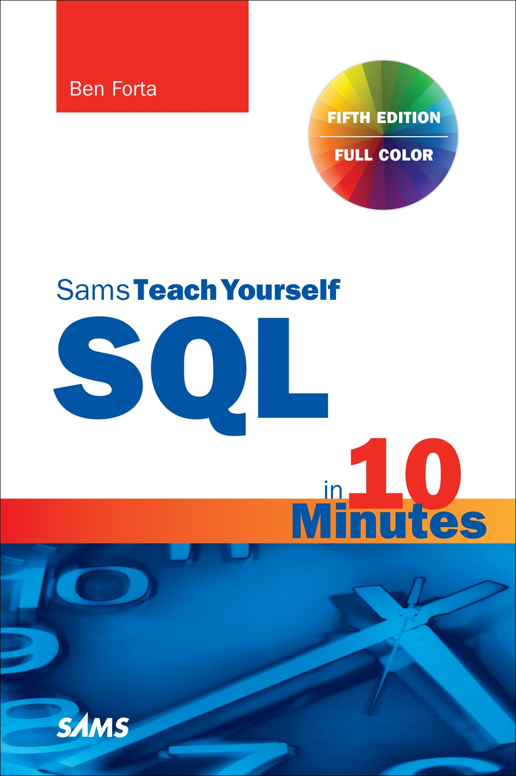 SQL in 10 Minutes a Day, Sams Teach Yourself, 5th Edition