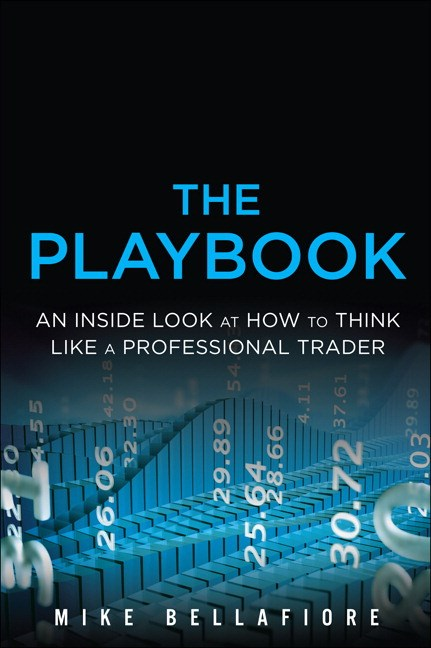 PlayBook, The: An Inside Look at How to Think Like a Professional Trader (Paperback)