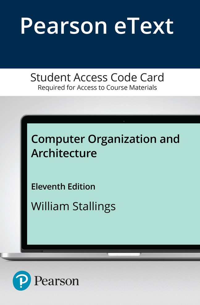 Pearson eText for Computer Organization and Architecture -- Access Code Card, 11th Edition