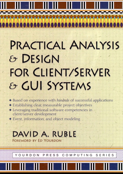 Practical Analysis and Design for Client/Server and GUI Systems