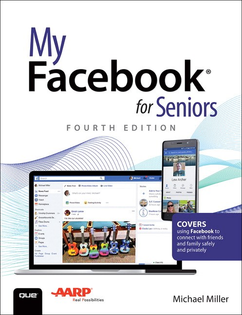 My Facebook for Seniors, 4th Edition