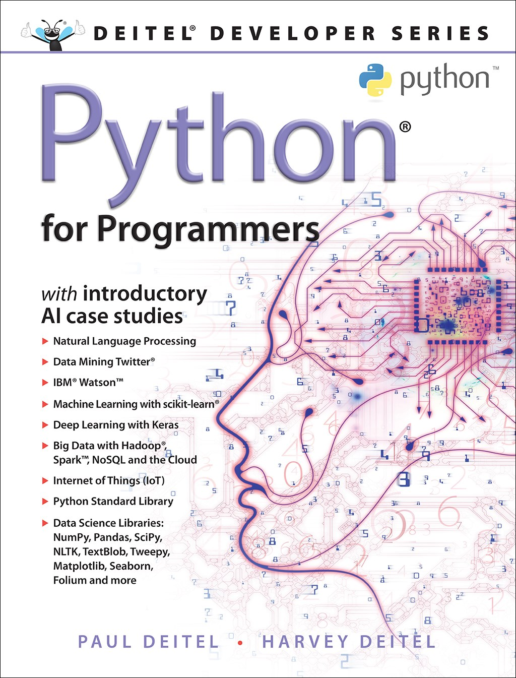 Python for Programmers: with Big Data and Artificial Intelligence Case Studies