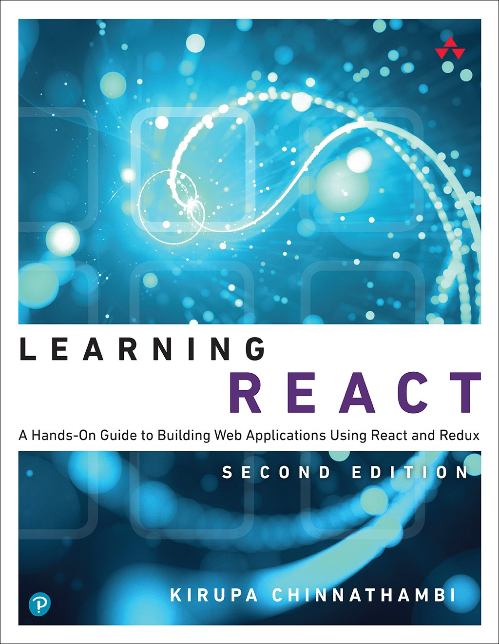 Learning React: A Hands-On Guide to Building Web Applications Using React and Redux, Web Edition