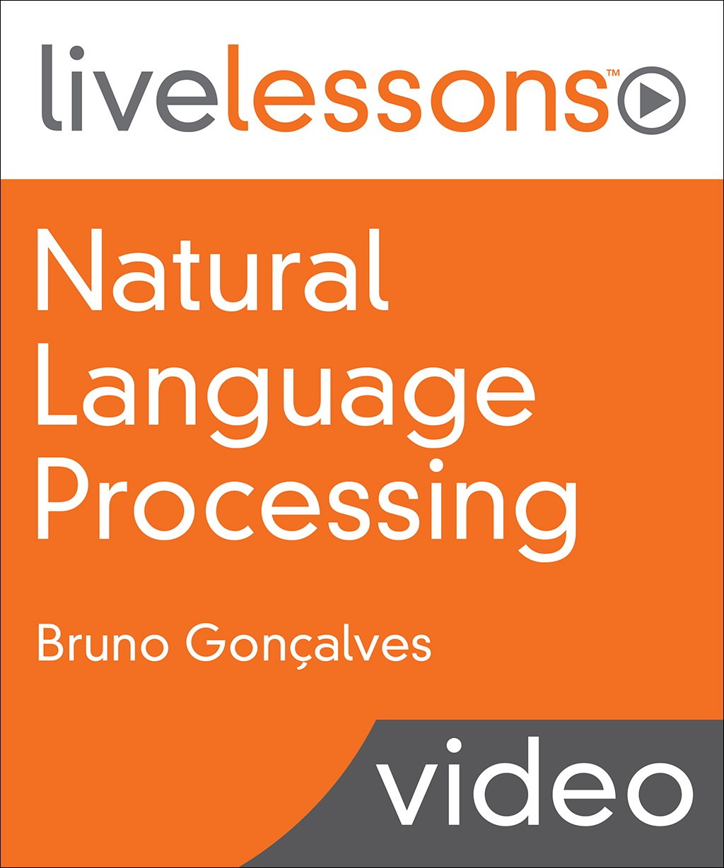 Natural Language Processing LiveLessons