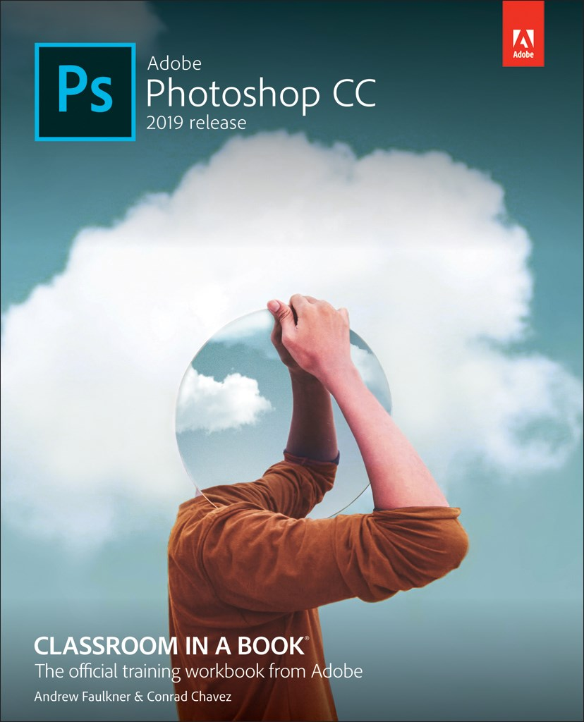 Adobe Photoshop CC Classroom in a Book (2019 Release)