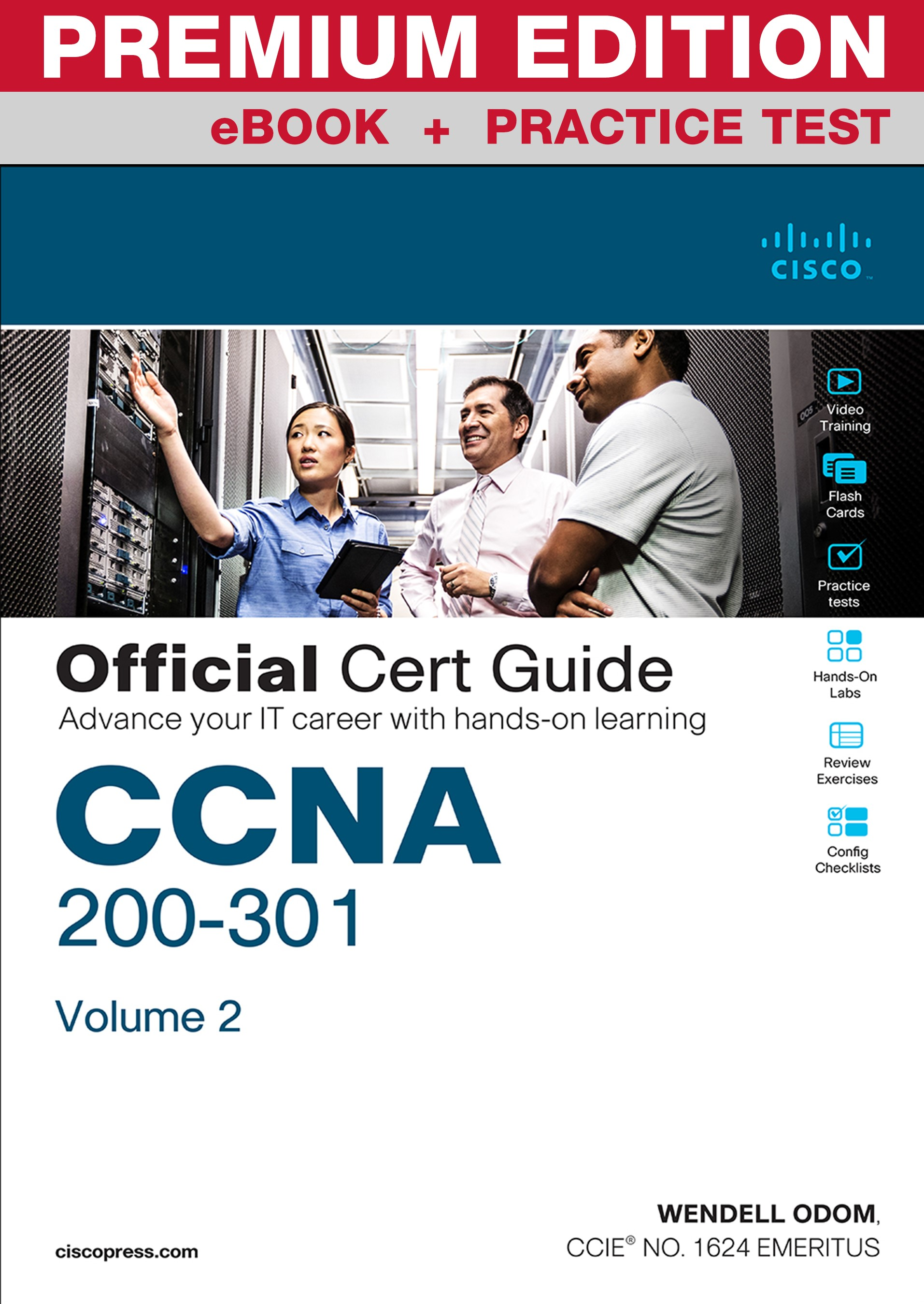 CCNA 200-301 Official Cert Guide, Volume 2 Premium Edition eBook and Practice Test