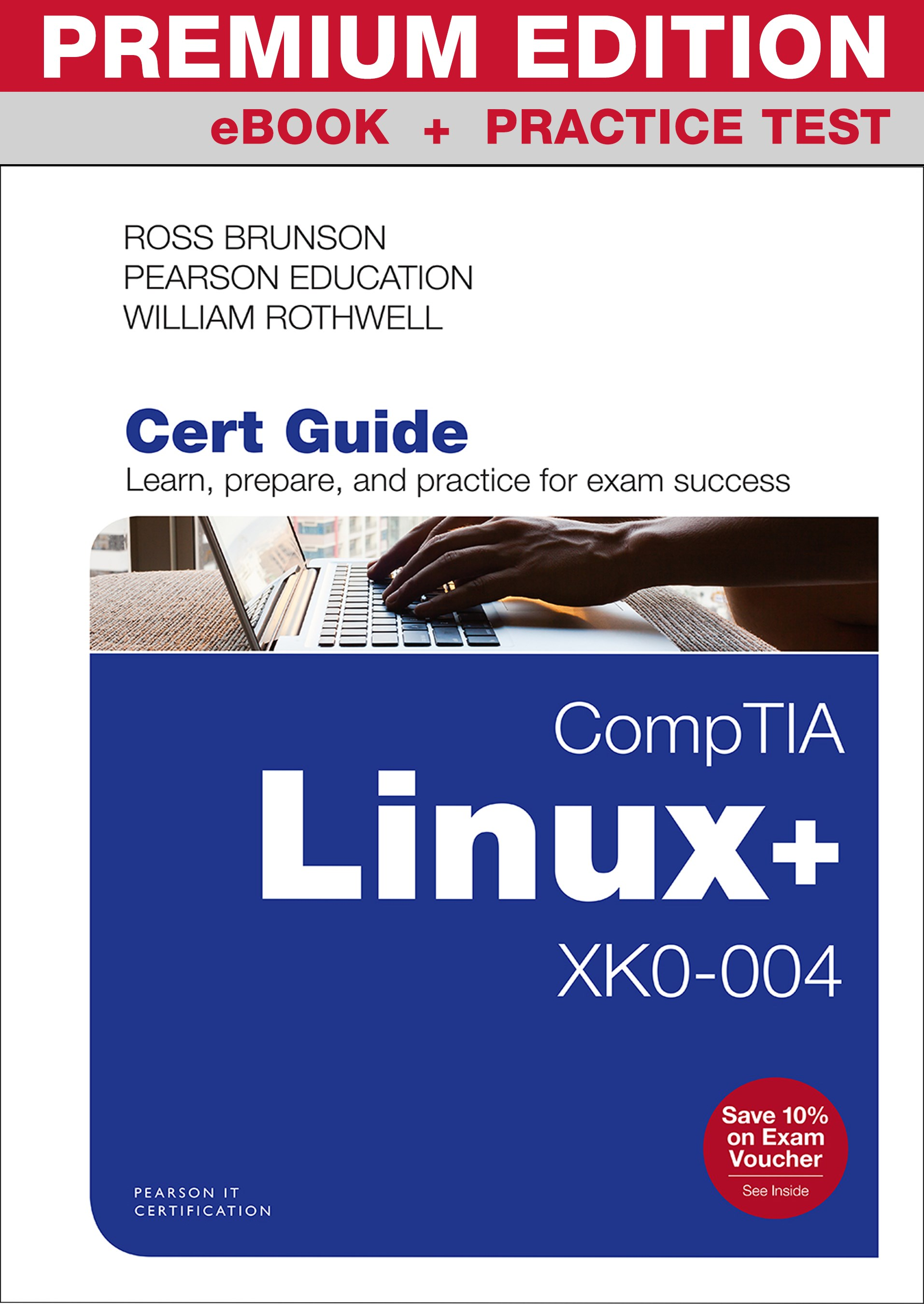 CompTIA Linux+ XK0-004 Cert Guide Premium Edition and Practice Tests, 2nd Edition