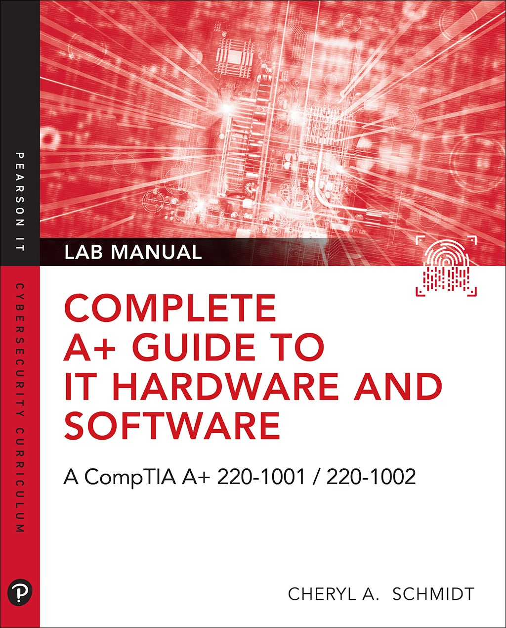 Complete A+ Guide to IT Hardware and Software Lab Manual: A CompTIA A+ 220-1001 / 220-1002 Textbook, 8th Edition