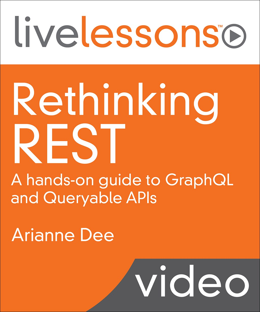 Rethinking REST: A hands-on guide to GraphQL and Queryable APIs