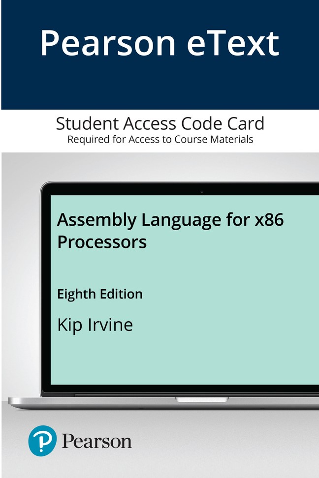 Pearson eText for Assembly Language for x86 Processors -- Access Card, 8th Edition