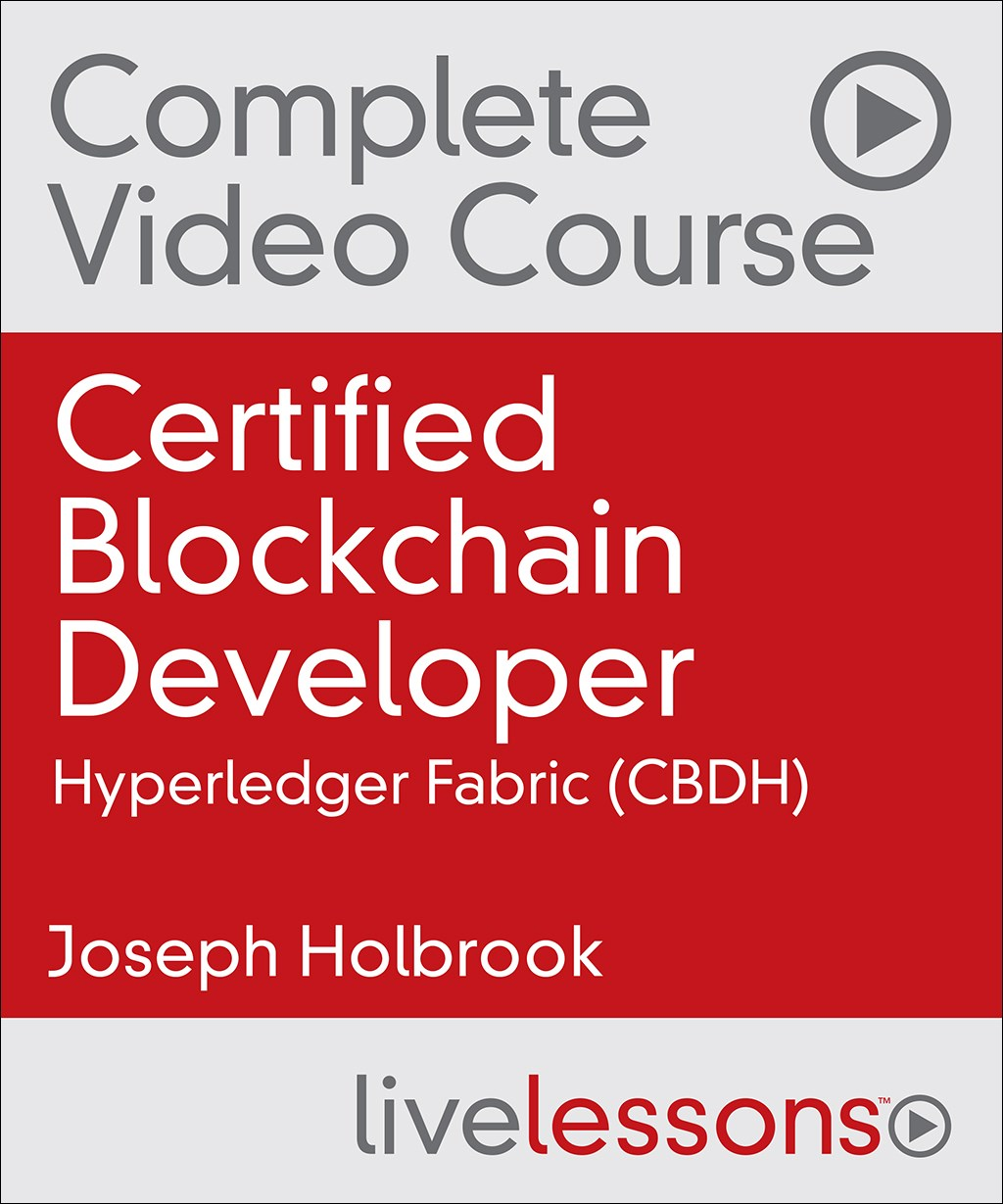 CertCertified Blockchain Developer - Hyperledger Fabric Complete Video Course
