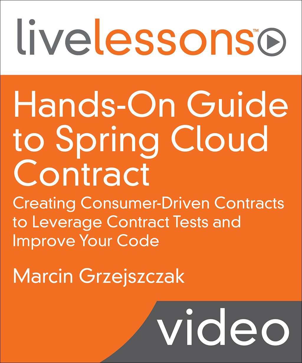 Hands-On Guide to Spring Cloud Contract LiveLessons