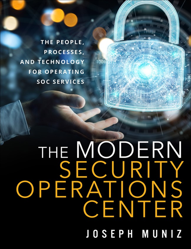 The Modern Security Operations Center (All Inclusive)