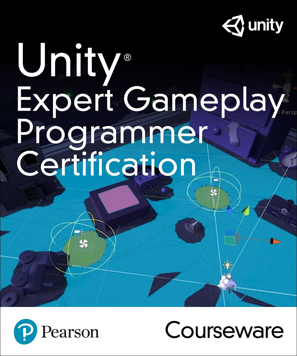 Unity Expert Gameplay Programmer Certification Courseware (Video Training)