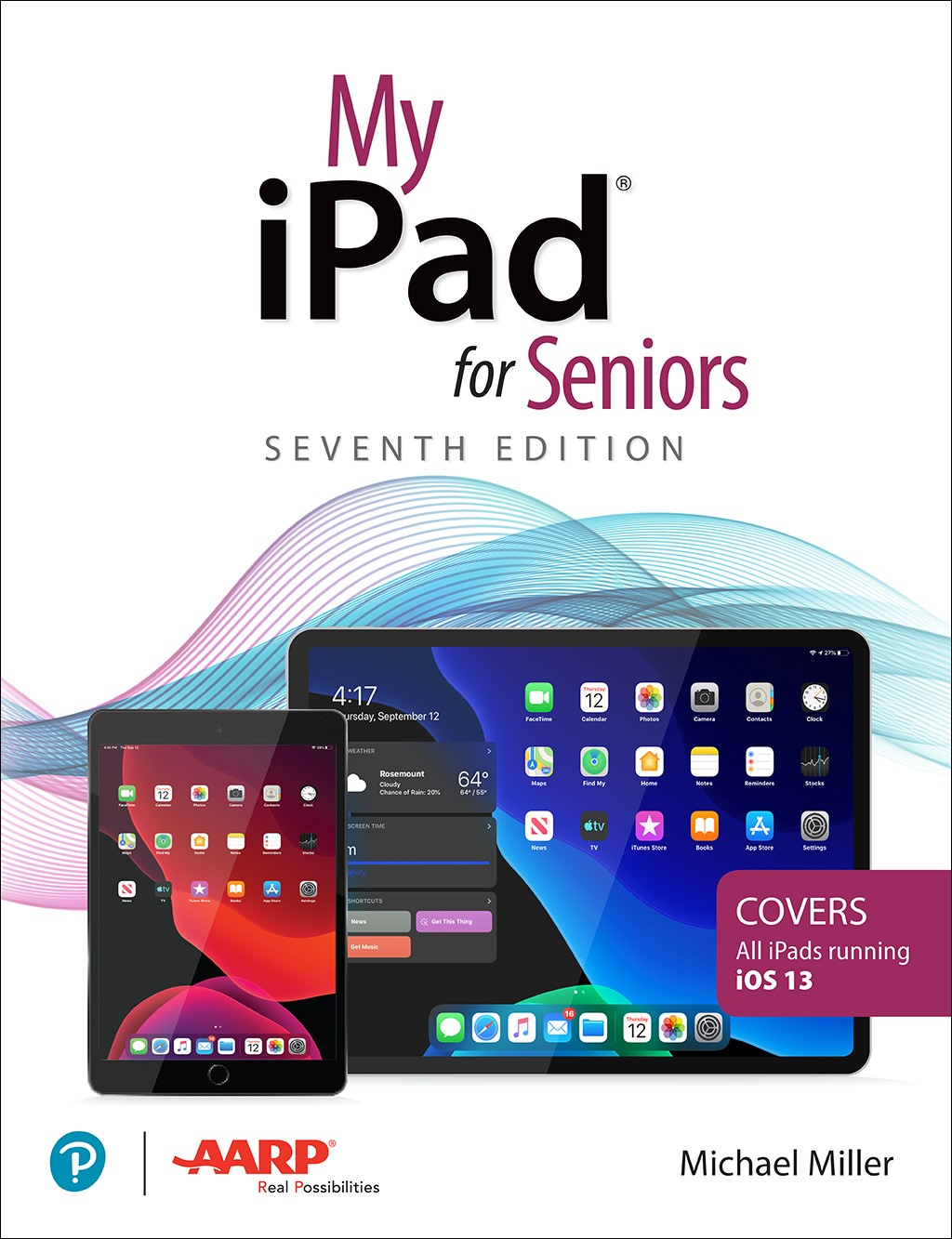 My iPad for Seniors, 7th Edition