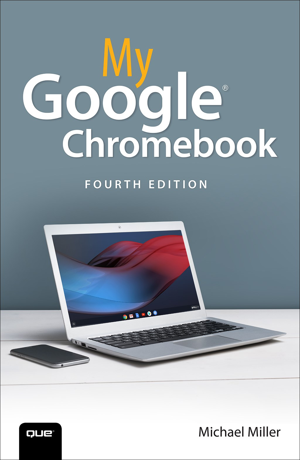 My Google Chromebook, 4th Edition
