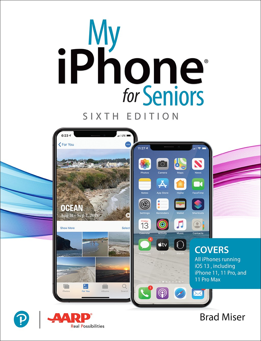 My iPhone for Seniors, 6th Edition