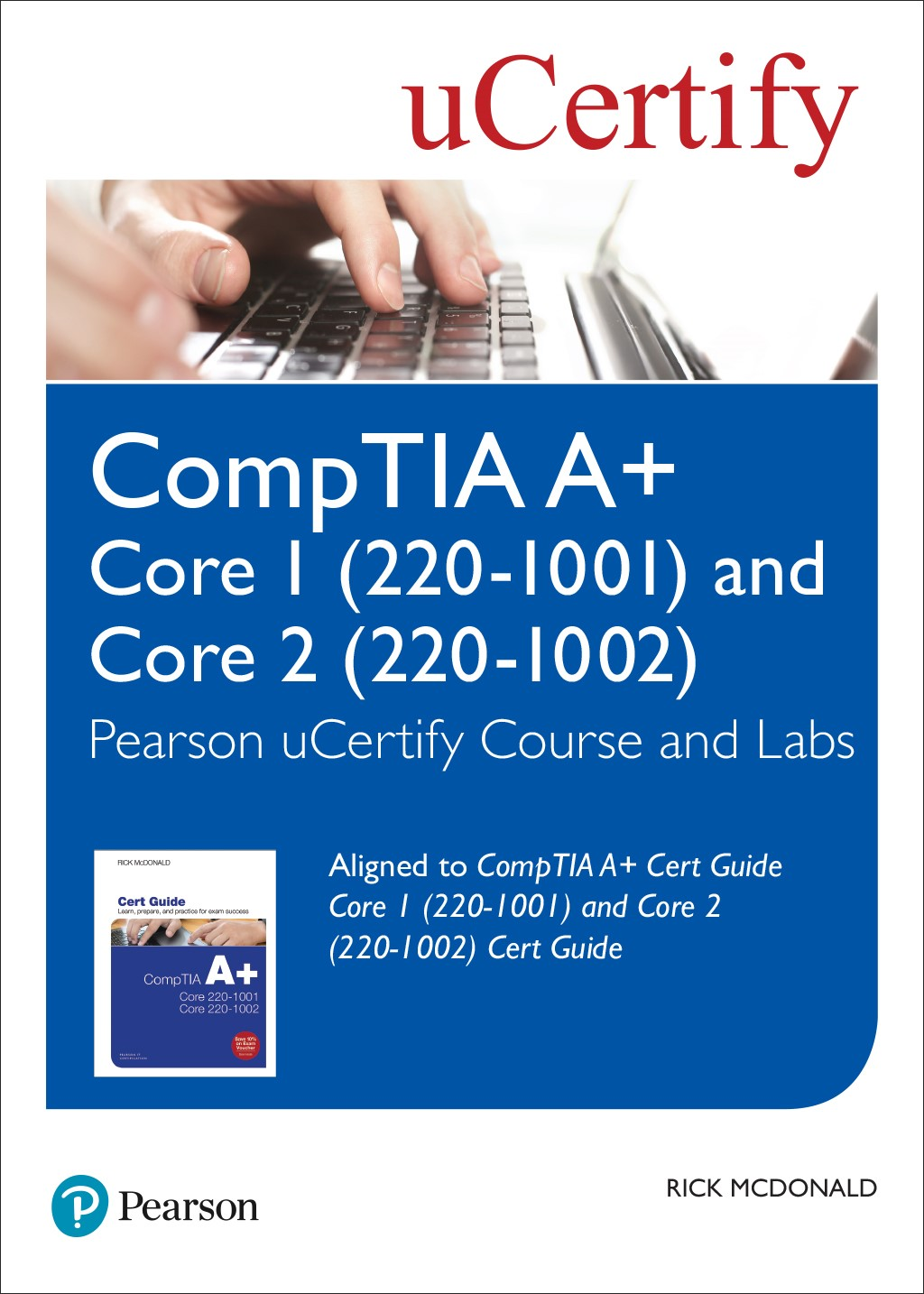 CompTIA A+ Cert Guide Core 1 (220-1001) and Core 2 (220-1002) uCertify Course and Labs Access Code Card, 5th Edition