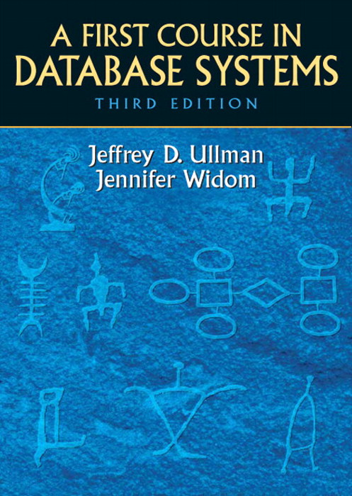 First Course in Database Systems, A, 3rd Edition
