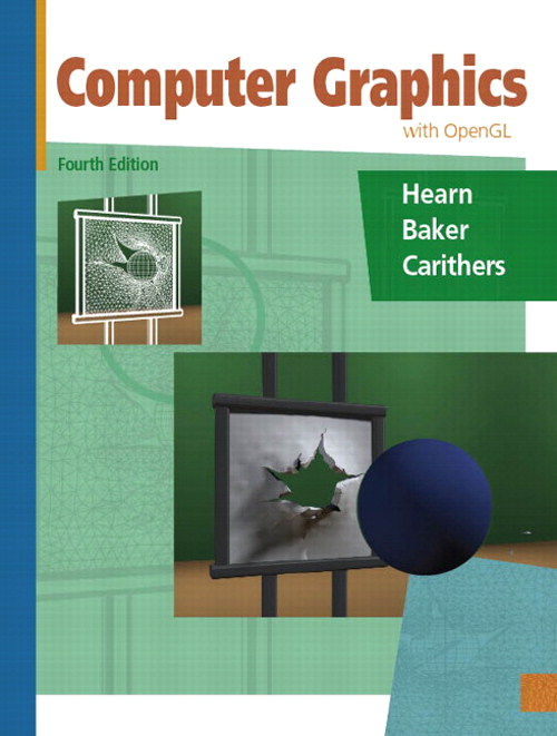 Computer Graphics with Open GL, 4th Edition
