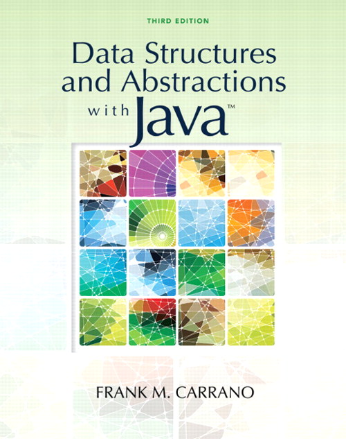 Data Structures and Abstractions with Java, 3rd Edition