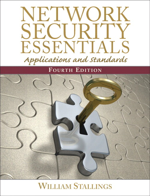 Network Security Essentials: Applications and Standards, 4th Edition