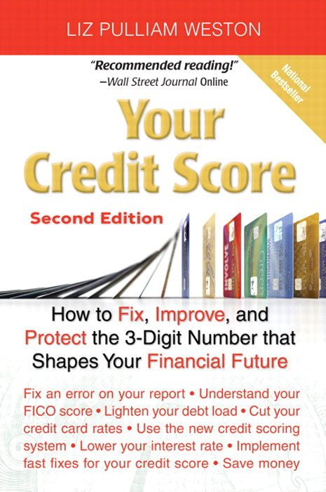 Your Credit Score: How to Fix, Improve, and Protect the 3-Digit Number that Shapes Your Financial Future, Adober Reader, 2nd Edition