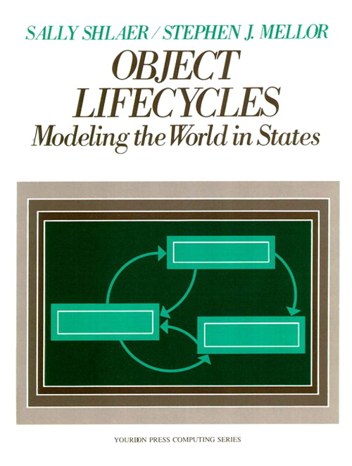 Object Life Cycles: Modeling the World In States