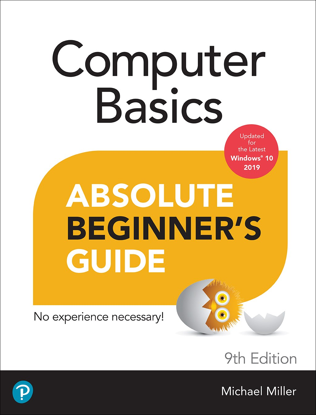 Computer Basics Absolute Beginner's Guide, Windows 10 Edition, 9th Edition
