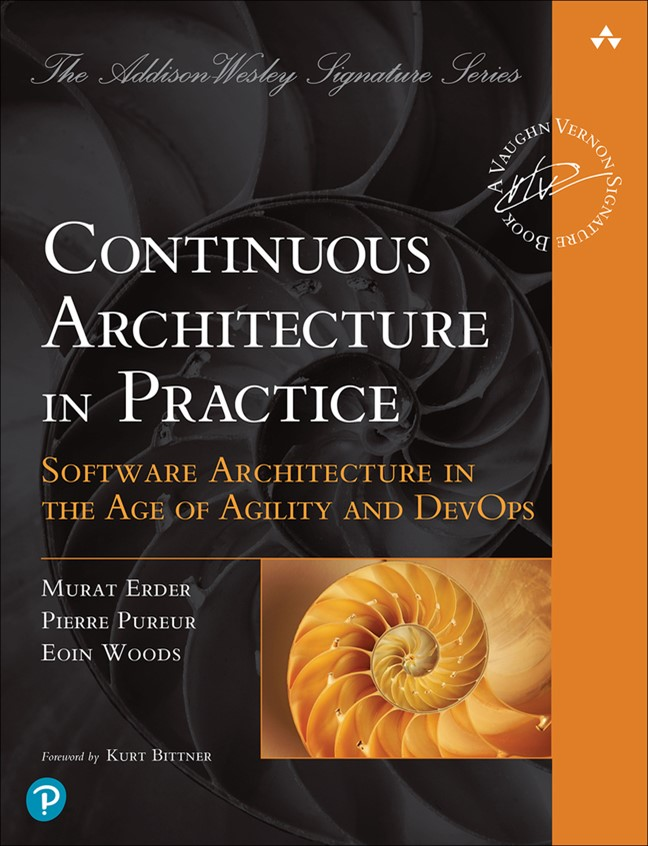 Continuous Architecture in Practice: Software Architecture in the Age of Agility and DevOps