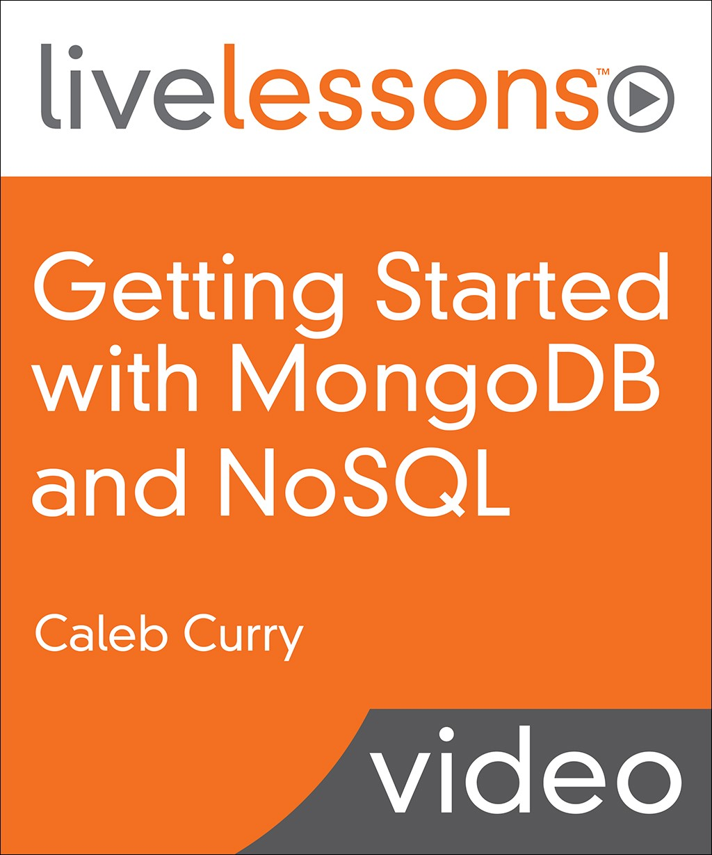 Getting Started with MongoDB and NoSQL (Video Training)