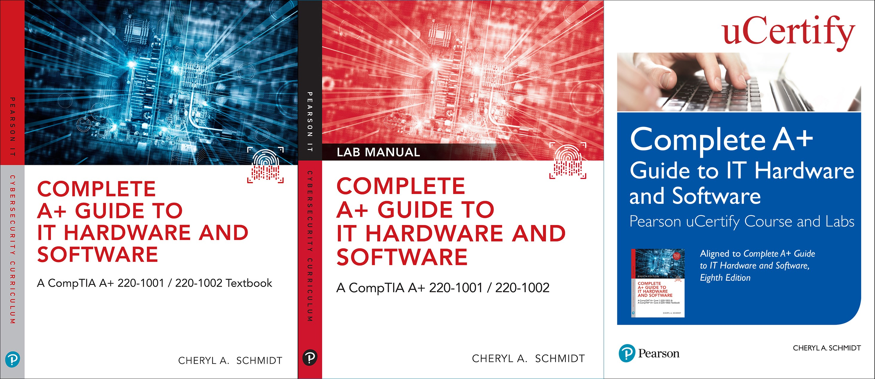 Complete A+ Guide to IT Hardware and Software, 8th Edition Textbook, Lab Manual and uCertify Course and Labs bundle