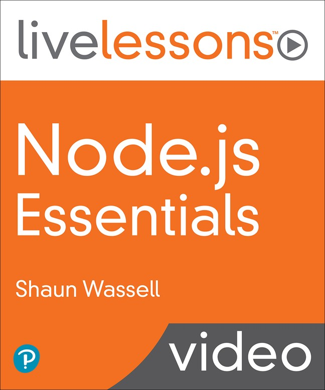 Node.js Essentials LiveLessons (Video Training)