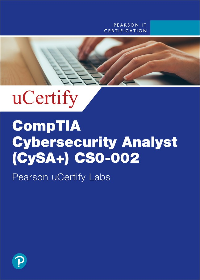 CompTIA Cybersecurity Analyst (CySA+) Cert Guide 2nd Ed (CS0-002) uCertify Labs Access Code Card, 2nd Edition