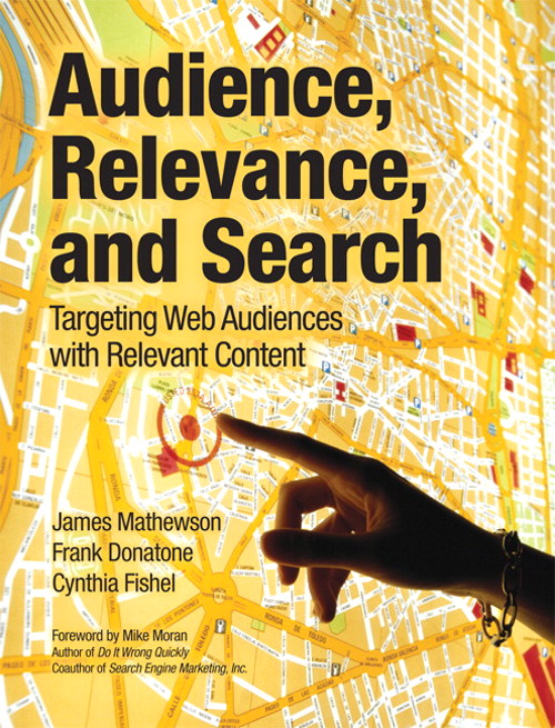 Audience, Relevance, and Search: Targeting Web Audiences with Relevant Content