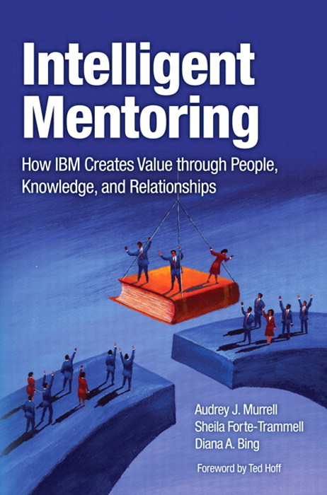 Intelligent Mentoring: How IBM Creates Value through People, Knowledge, and Relationships, Adobe Reader
