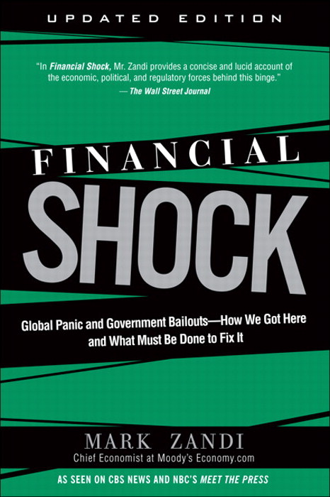 Financial Shock (Updated Edition), (Paperback): Global Panic and Government Bailouts--How We Got Here and What Must Be Done to Fix It