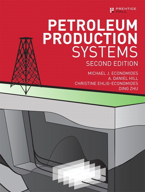 Petroleum Production Systems, 2nd Edition