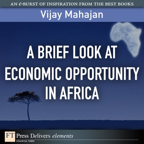 Brief Look at Economic Opportunity in Africa, A