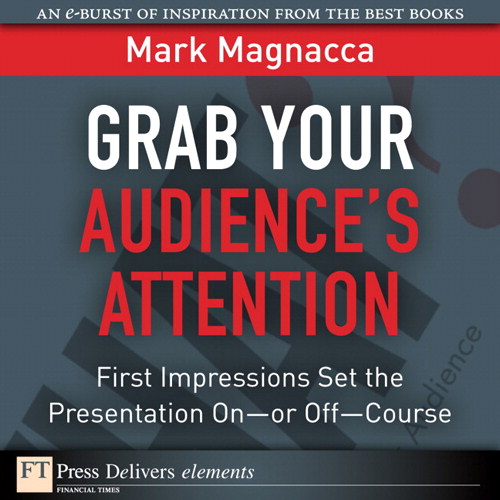 Grab Your Audience's Attention: First Impressions Set the Presentation On or Off--Course