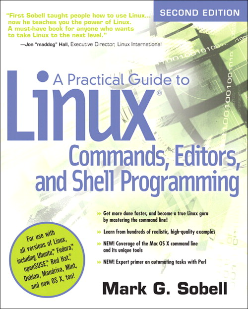 Practical Guide to Linux Commands, Editors, and Shell Programming,  A, 2nd Edition