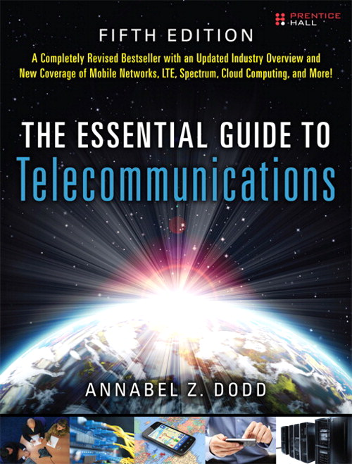 Essential Guide to Telecommunications, The, 5th Edition