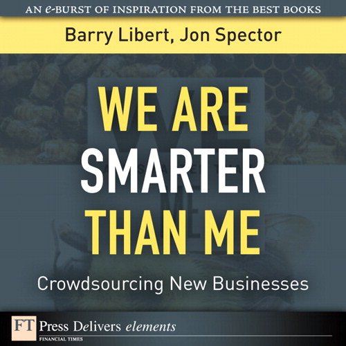 We Are Smarter Than Me: Crowdsourcing New Businesses