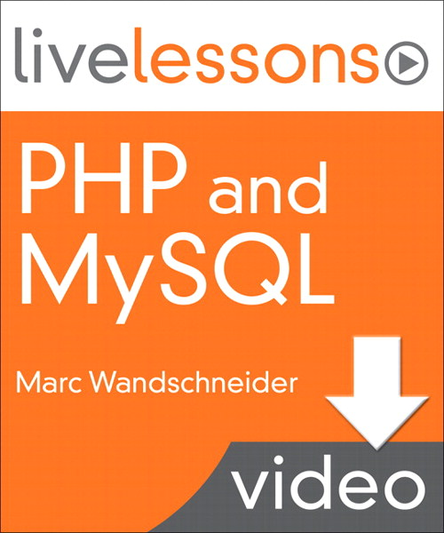 PHP and MySQL LiveLessons (Video Training): Lesson 12: Designing and Creating your Database (Downloadable Version)