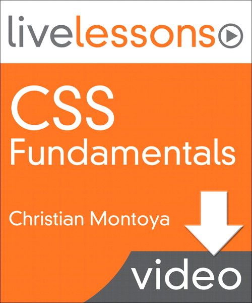 CSS Fundamentals LiveLessons (Video Training): Lesson 1: Introduction to CSS (Downloadable Version)