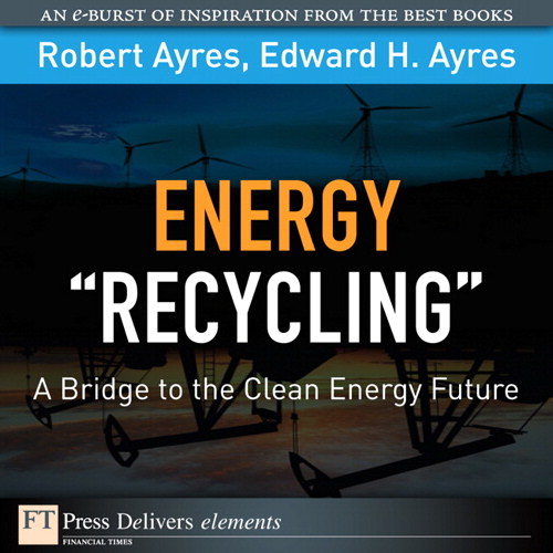 Energy Recycling: A Bridge to the Clean Energy Future