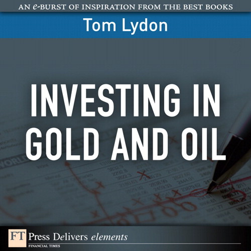 Investing in Gold and Oil